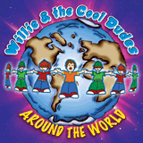 Around the world with Willie and the cool dudes